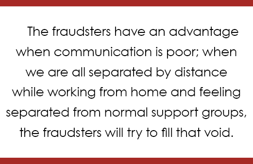 The fraudsters have an advantage quote